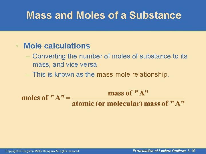 Mass and Moles of a Substance • Mole calculations – Converting the number of