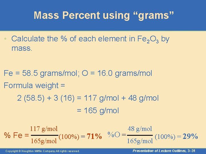 """Mass Percent using """"grams"""" • Calculate the % of each element in Fe 2"""