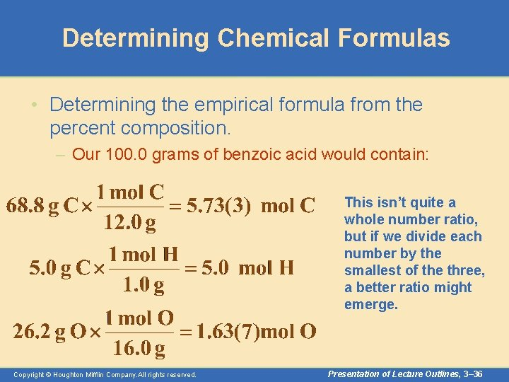 Determining Chemical Formulas • Determining the empirical formula from the percent composition. – Our