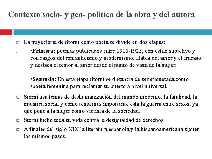 Contexto socio- y geo- político de la obra y del autora . La trayectoria