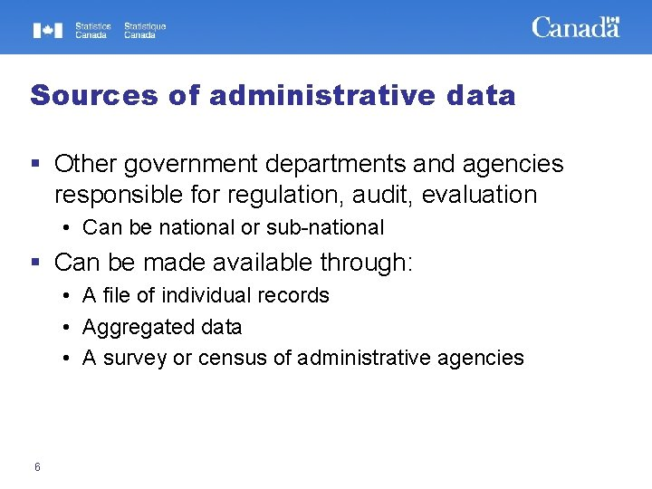 Sources of administrative data § Other government departments and agencies responsible for regulation, audit,