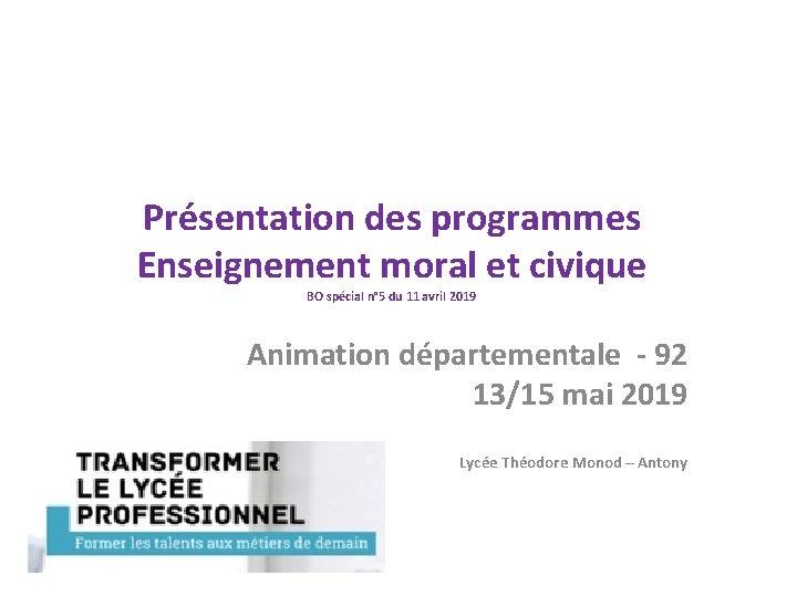 Présentation des programmes Enseignement moral et civique BO spécial n° 5 du 11 avril