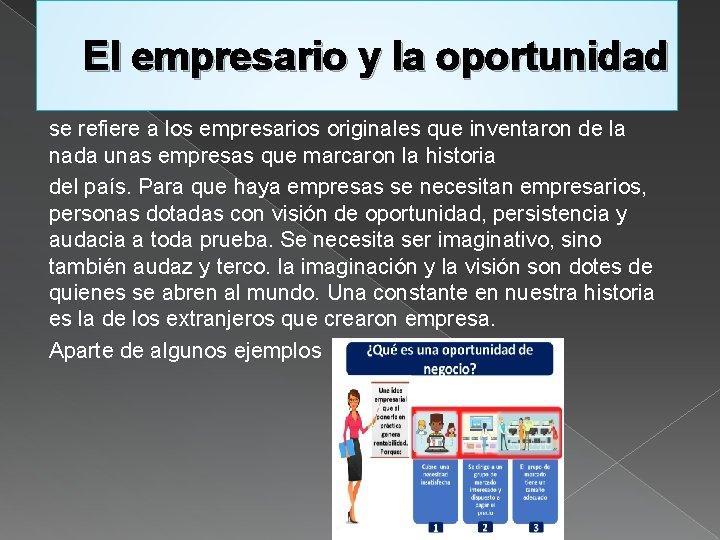 El empresario y la oportunidad se refiere a los empresarios originales que inventaron de