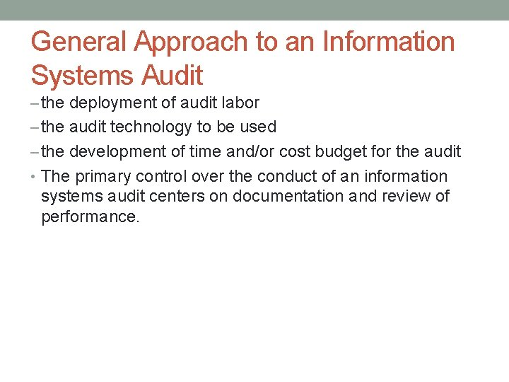 General Approach to an Information Systems Audit – the deployment of audit labor –