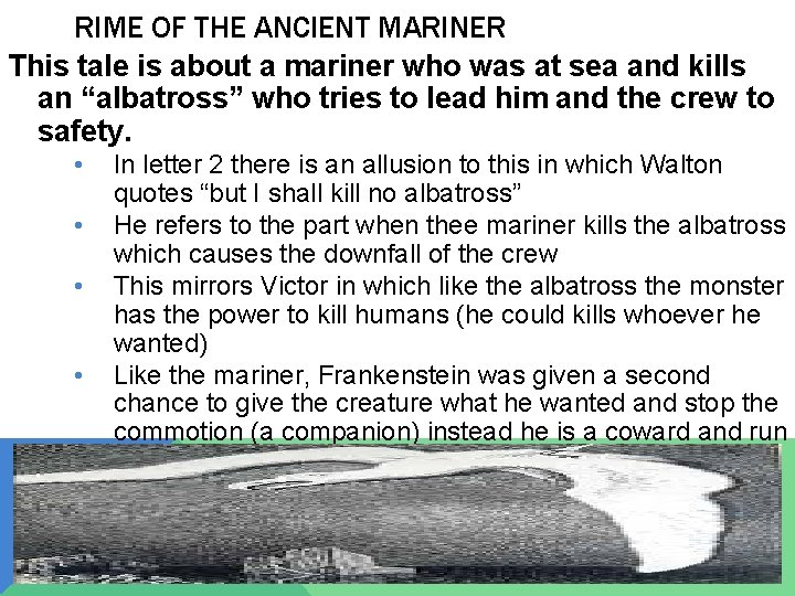 RIME OF THE ANCIENT MARINER This tale is about a mariner who was at