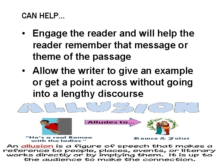 CAN HELP… • Engage the reader and will help the reader remember that message