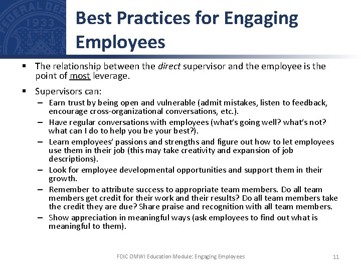 Best Practices for Engaging Employees § The relationship between the direct supervisor and the