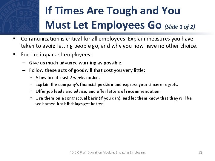 If Times Are Tough and You Must Let Employees Go (Slide 1 of 2)