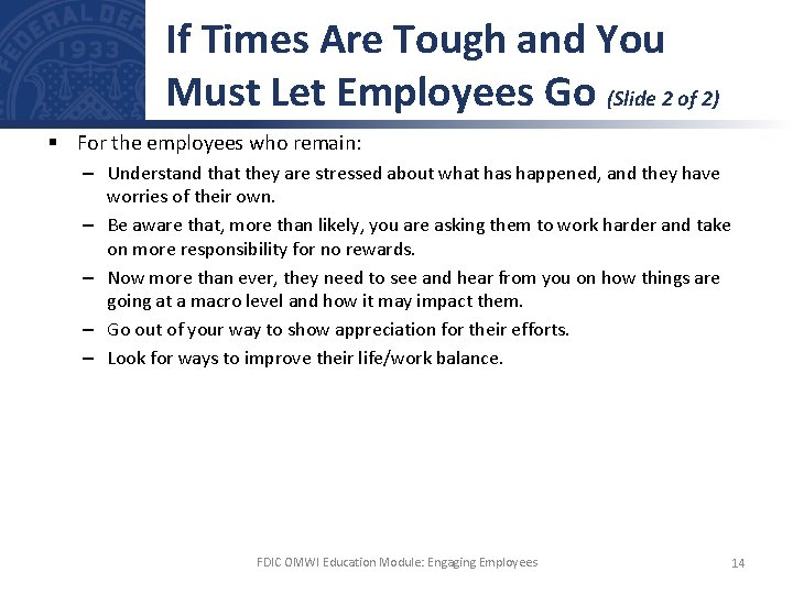 If Times Are Tough and You Must Let Employees Go (Slide 2 of 2)