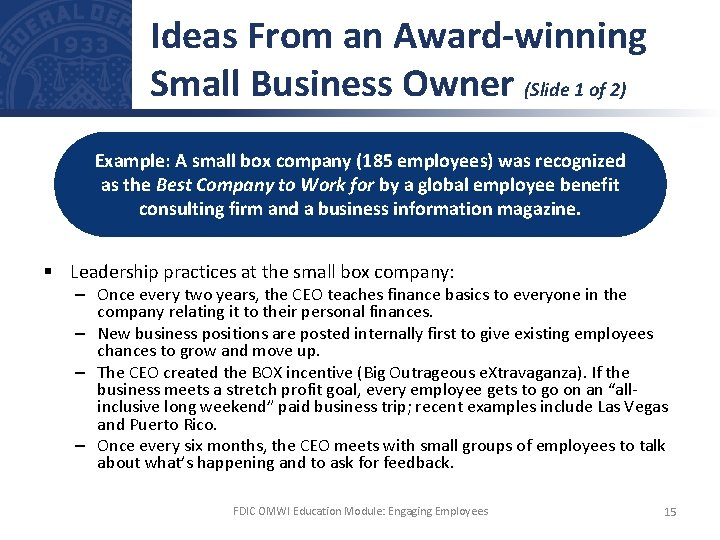 Ideas From an Award-winning Small Business Owner (Slide 1 of 2) Example: A small