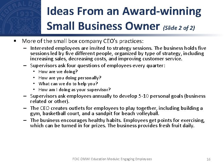 Ideas From an Award-winning Small Business Owner (Slide 2 of 2) § More of