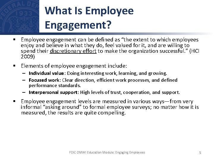 """What Is Employee Engagement? § Employee engagement can be defined as """"the extent to"""