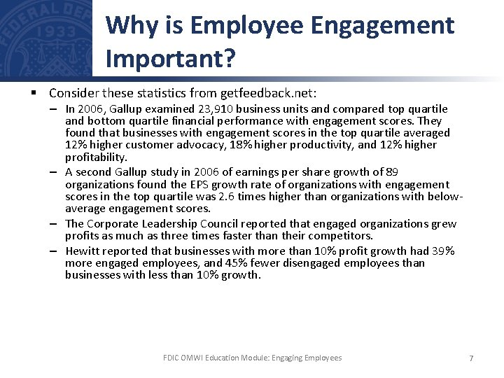 Why is Employee Engagement Important? § Consider these statistics from getfeedback. net: – In