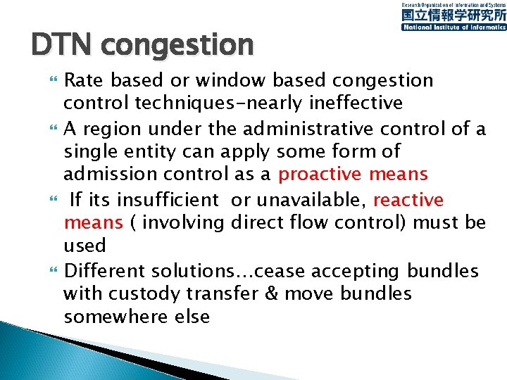 DTN congestion Rate based or window based congestion control techniques-nearly ineffective A region under