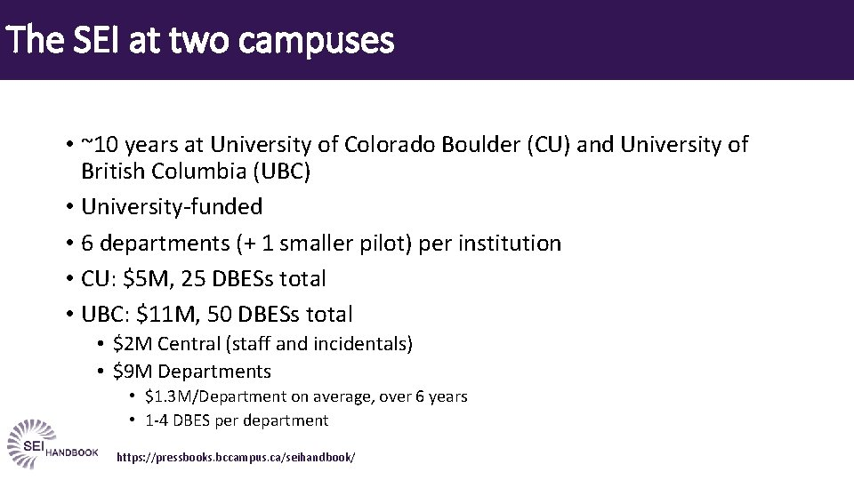 The SEI at two campuses • ~10 years at University of Colorado Boulder (CU)