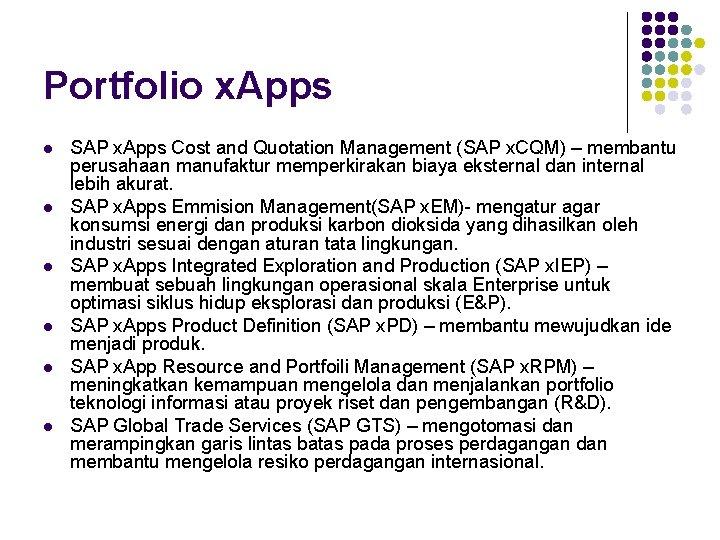 Portfolio x. Apps l l l SAP x. Apps Cost and Quotation Management (SAP