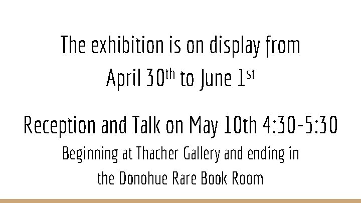 The exhibition is on display from April 30 th to June 1 st Reception