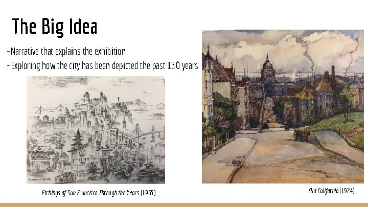 The Big Idea ~Narrative that explains the exhibition ~Exploring how the city has been