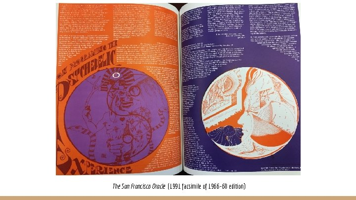 The San Francisco Oracle (1991 facsimile of 1966 -68 edition)
