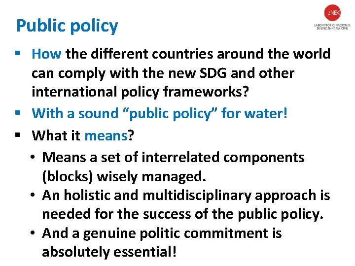 Public policy § How the different countries around the world can comply with the