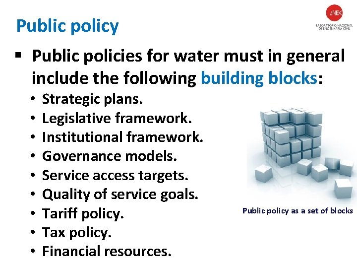 Public policy § Public policies for water must in general include the following building