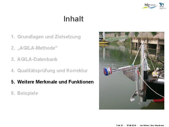 """Inhalt 1. Grundlagen und Zielsetzung 2. """"AGILA-Methode"""" 3. AGILA-Datenbank 4. Qualitätsprüfung und Korrektur 5."""