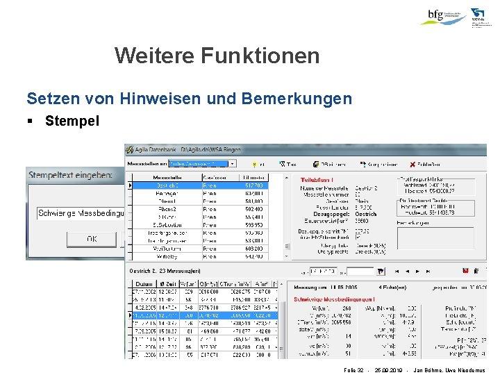 Weitere Funktionen Setzen von Hinweisen und Bemerkungen § Stempel Folie 32 - 25. 09.