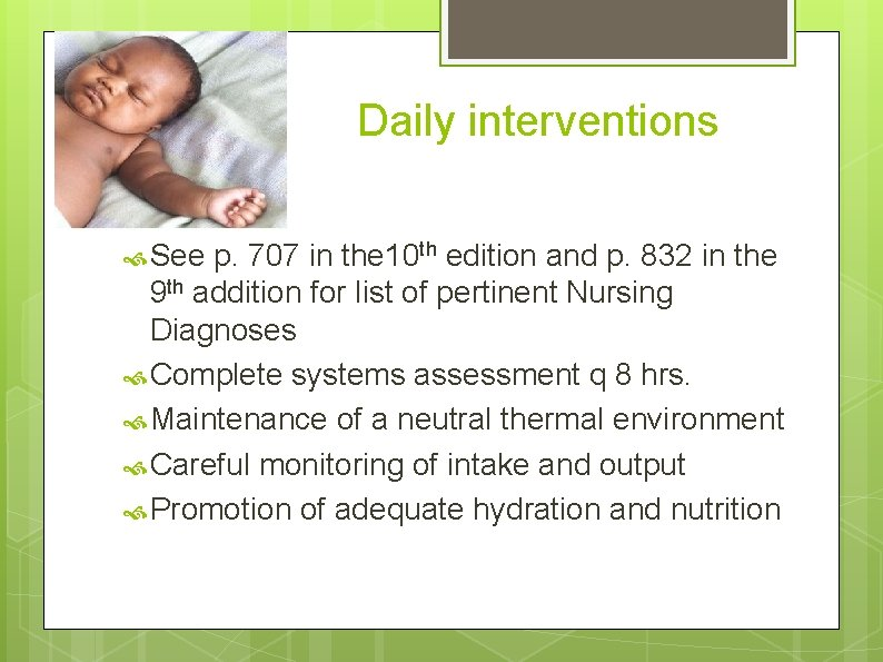 Daily interventions See p. 707 in the 10 th edition and p. 832 in