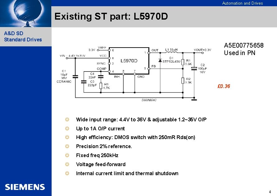 Automation and Drives Existing ST part: L 5970 D A&D SD Standard Drives A