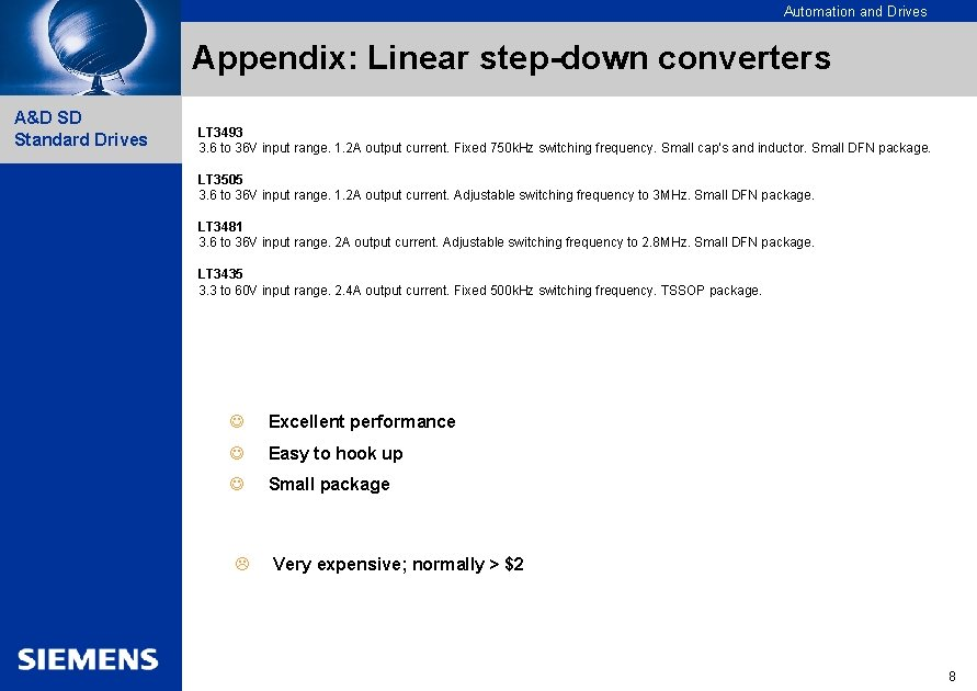 Automation and Drives Appendix: Linear step-down converters A&D SD Standard Drives LT 3493 3.