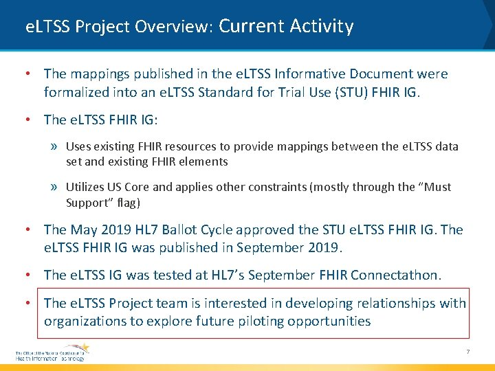 e. LTSS Project Overview: Current Activity • The mappings published in the e. LTSS