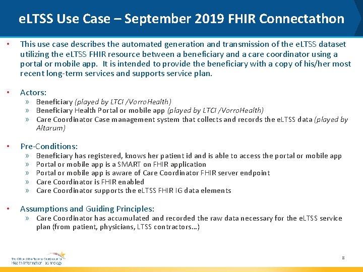e. LTSS Use Case – September 2019 FHIR Connectathon • This use case describes