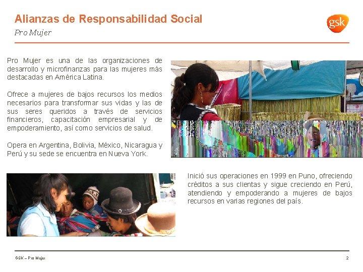Alianzas de Responsabilidad Social Pro Mujer es una de las organizaciones de desarrollo y