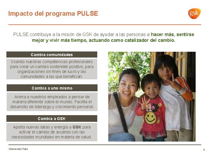 Impacto del programa PULSE contribuye a la misión de GSK de ayudar a las