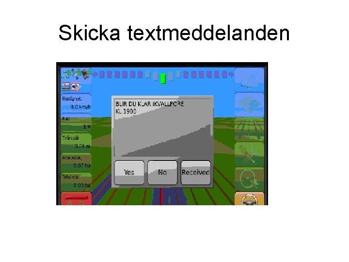 Skicka textmeddelanden