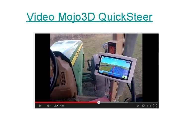 Video Mojo 3 D Quick. Steer