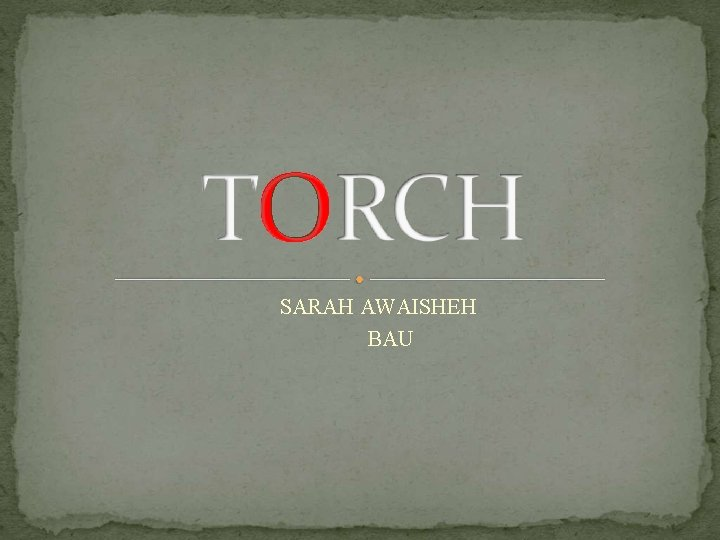 SARAH AWAISHEH BAU