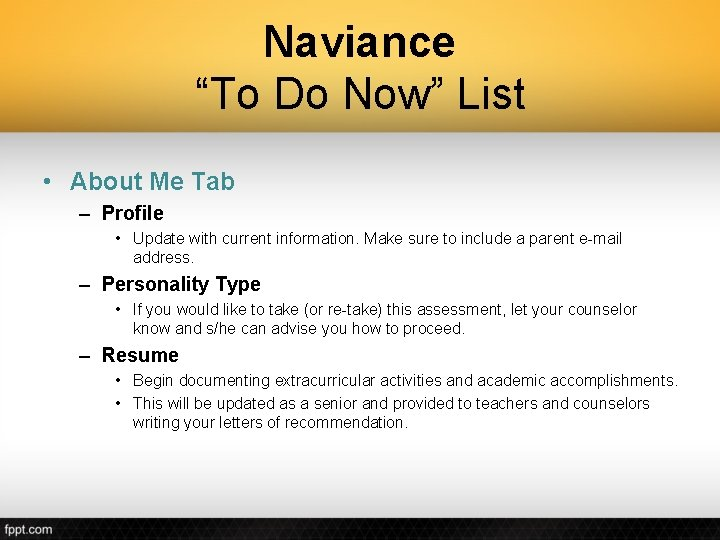 """Naviance """"To Do Now"""" List • About Me Tab – Profile • Update with"""