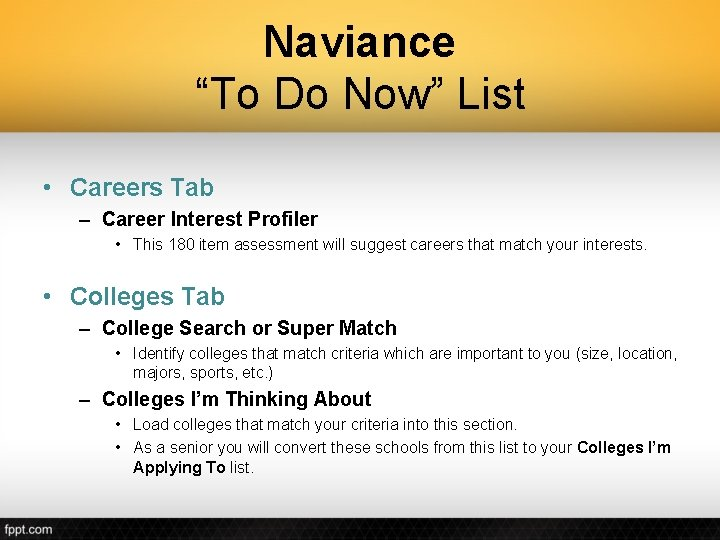 """Naviance """"To Do Now"""" List • Careers Tab – Career Interest Profiler • This"""