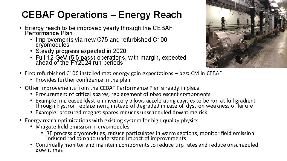 CEBAF Operations – Energy Reach • Energy reach to be improved yearly through the