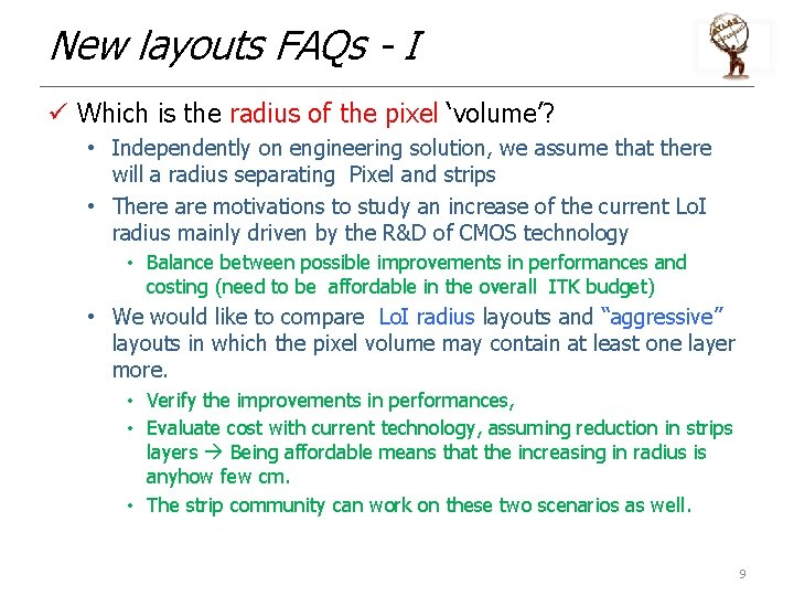New layouts FAQs - I ü Which is the radius of the pixel 'volume'?
