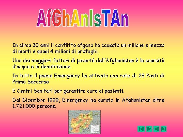 In circa 30 anni il conflitto afgano ha causato un milione e mezzo