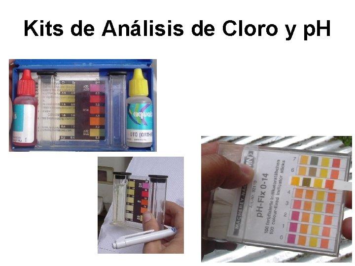 Kits de Análisis de Cloro y p. H