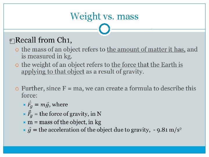 Weight vs. mass �