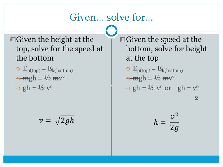 Given… solve for… � �