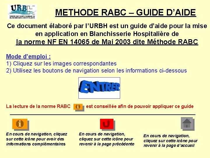 METHODE RABC – GUIDE D'AIDE Ce document élaboré par l'URBH est un guide d'aide