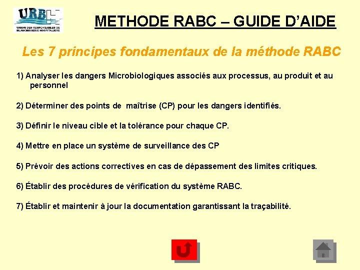METHODE RABC – GUIDE D'AIDE Les 7 principes fondamentaux de la méthode RABC 1)