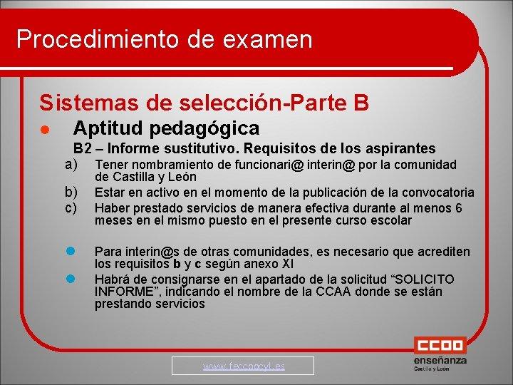 Procedimiento de examen Sistemas de selección-Parte B Aptitud pedagógica B 2 – Informe sustitutivo.