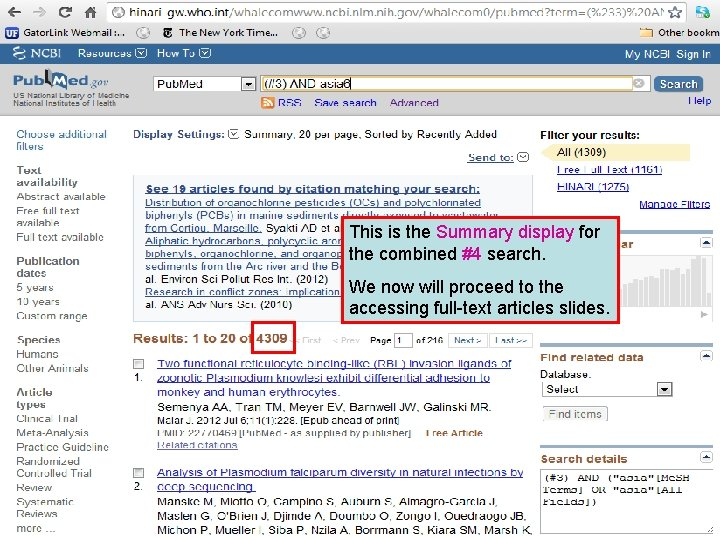 This is the Summary display for the combined #4 search. We now will proceed
