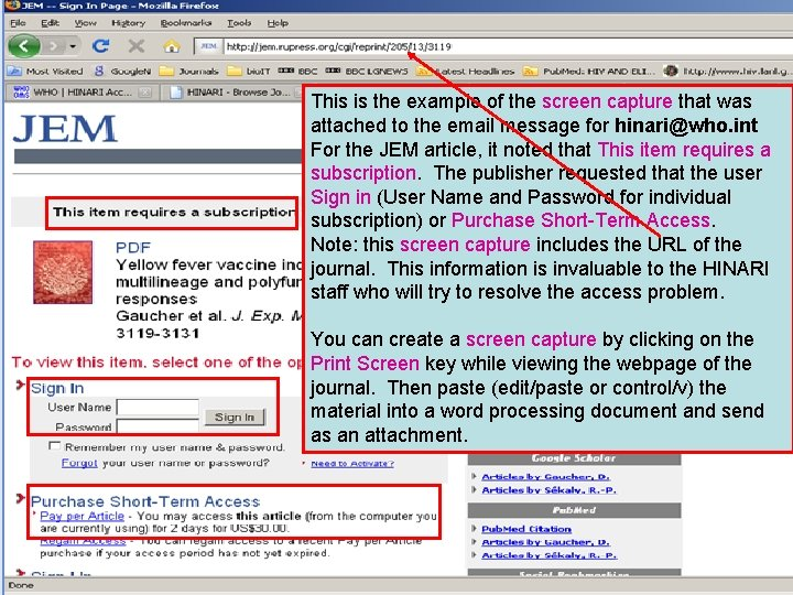 This is the example of the screen capture that was attached to the email